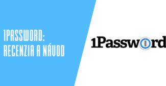 1Password recenzia a návody