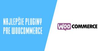Najlepšie pluginy pre WooCommerce