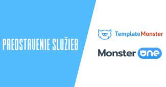 Predstavenie služieb TemplateMonster.com a MonsterONE.com