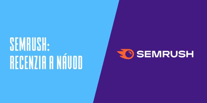 SEMrush: recenzia a návod
